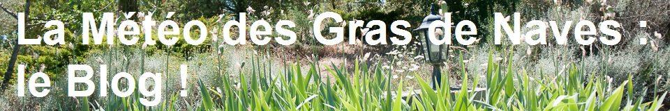 La météo des Gras de Naves : le Blog